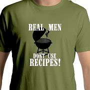 Real Men don't use Recipes!